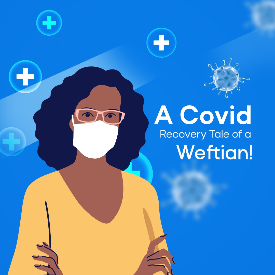 A Covid Recovery Tale of a Weftian-Covid-19 survivors